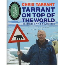 Chris Tarrant Autograph - On Top Of The World - Hardback Book Signed-AFTAL