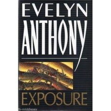 Evelyn Anthony - Exposure - Hardback Book Signed - Genuine and Handsigned- AFTAL