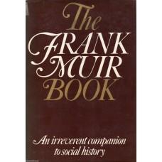 Frank Muir Autograph - The Frank Muir Book - Hardback Book Signed - AFTAL