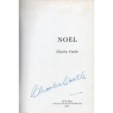 Charles Castle Autograph - Noel - Vintage Hardback Book Signed - AFTAL