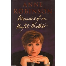 Anne Robinson - Memoirs Of An Unfit Mother - Hardback Book Signed - AFTAL