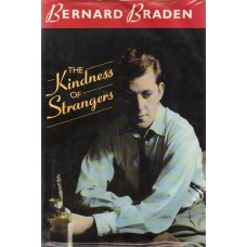 Bernard Braden - The Kindness Of Stangers - Hardback Book Signed - 2 - AFTAL