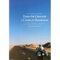 Charley Boorman Autograph- Long Way Down - Hardback Book Signed - Genuine -AFTAL