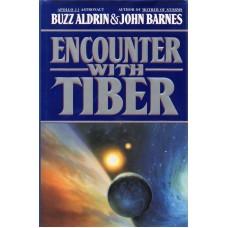 Buzz Aldrin Autograph - Encounter With Tiber - Hardback Book Signed 2 - AFTAL