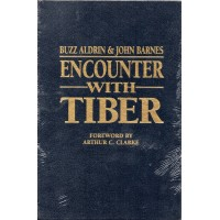 Buzz Aldrin Autograph - Encounter With Tiber - Hardback Book Signed 3 - AFTAL