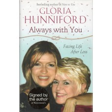 Gloria Hunniford Autograph - Always With You - Hardback Book Signed 2 - Genuine - AFTAL
