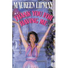 Maureen Lipman Autograph - Thank You For Having Me - Hardback Book Signed - Genuine - AFTAL